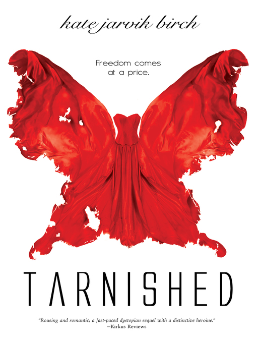 Title details for Tarnished by Kate Jarvik Birch - Available