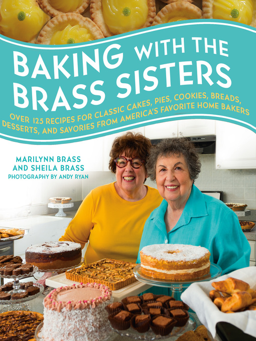 Title details for Baking with the Brass Sisters by Marilynn Brass - Available