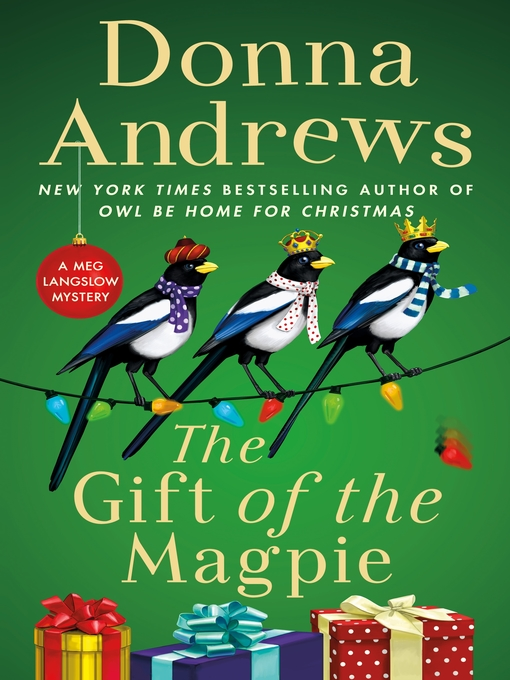 Title details for The Gift of the Magpie by Donna Andrews - Wait list