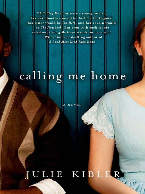 Title details for Calling Me Home by Julie Kibler - Available