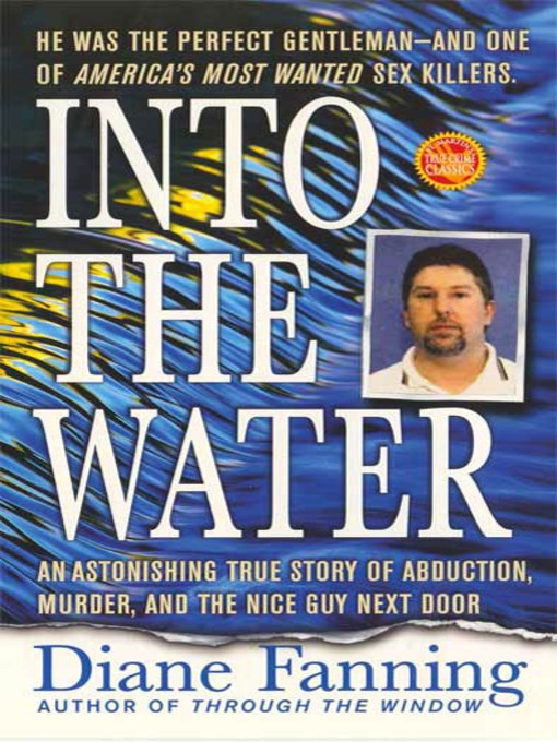 Title details for Into the Water by Diane Fanning - Wait list