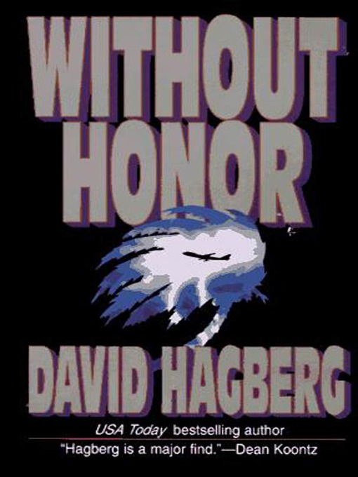 Title details for Without Honor by David Hagberg - Wait list