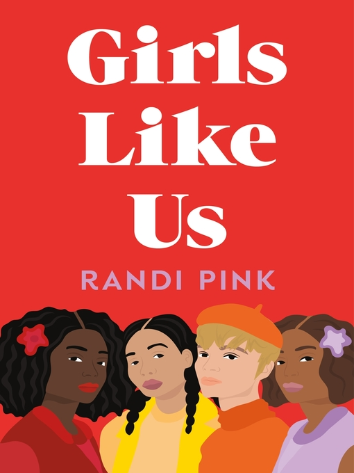 Title details for Girls Like Us by Randi Pink - Wait list