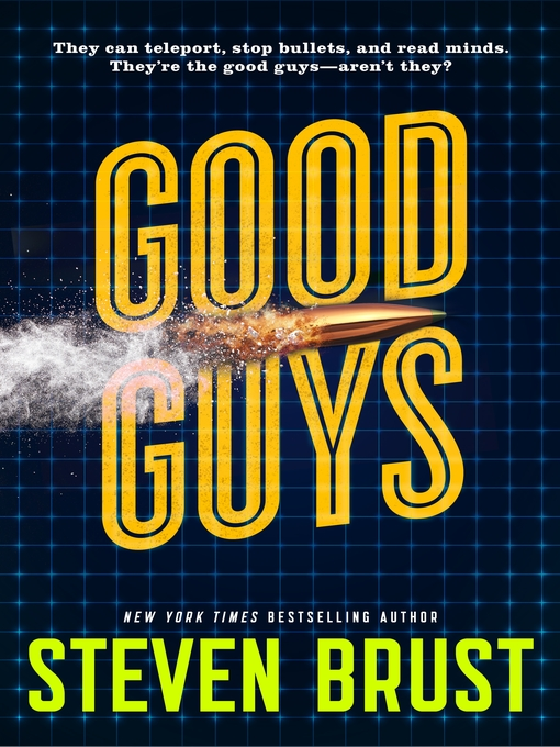 Title details for Good Guys by Steven Brust - Available