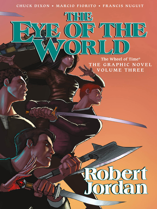 Title details for The Eye of the World, Volume 3, The Graphic Novel by Robert Jordan - Wait list