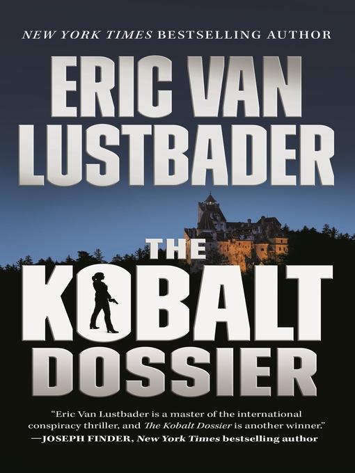 Title details for The Kobalt Dossier by Eric Van Lustbader - Wait list