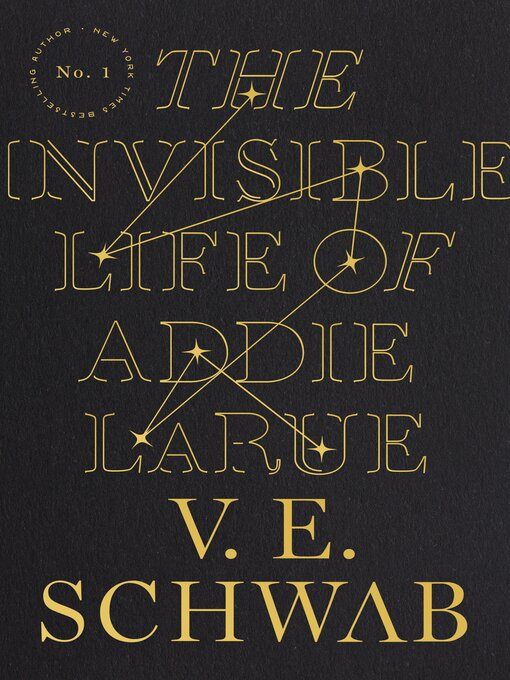 Title details for The Invisible Life of Addie LaRue by V. E. Schwab - Wait list