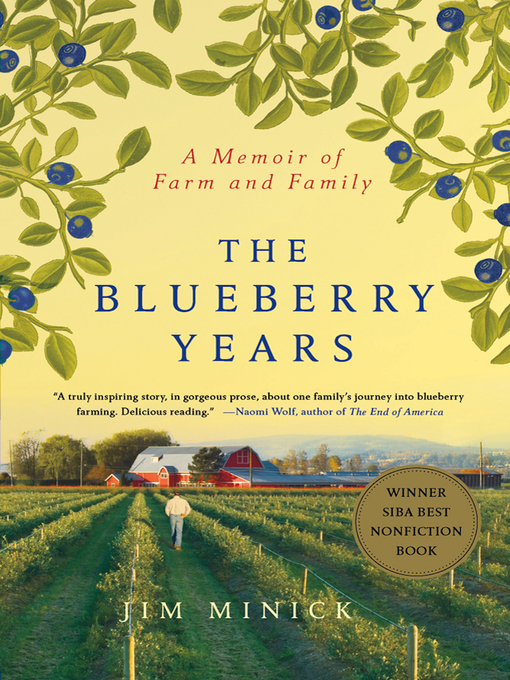 Title details for The Blueberry Years by Jim Minick - Available