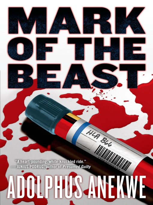 Title details for Mark of the Beast by Adolphus A. Anekwe - Available
