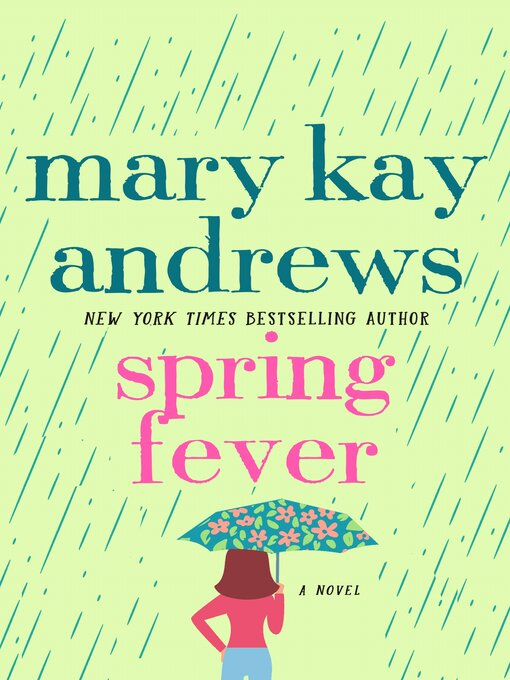Title details for Spring Fever by Mary Kay Andrews - Wait list