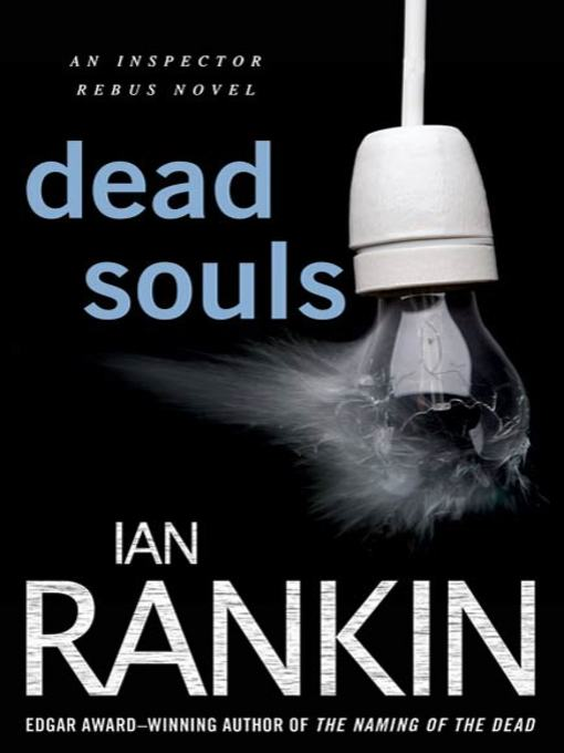 Title details for Dead Souls by Ian Rankin - Wait list