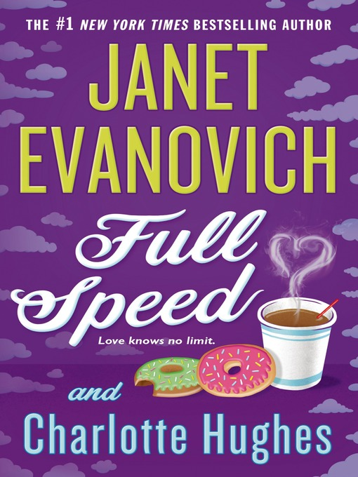 Title details for Full Speed by Janet Evanovich - Wait list