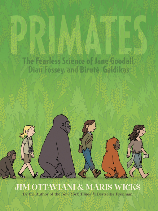 Title details for Primates by Jim Ottaviani - Wait list