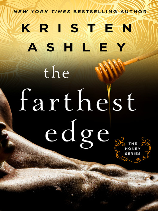 Title details for The Farthest Edge by Kristen Ashley - Wait list