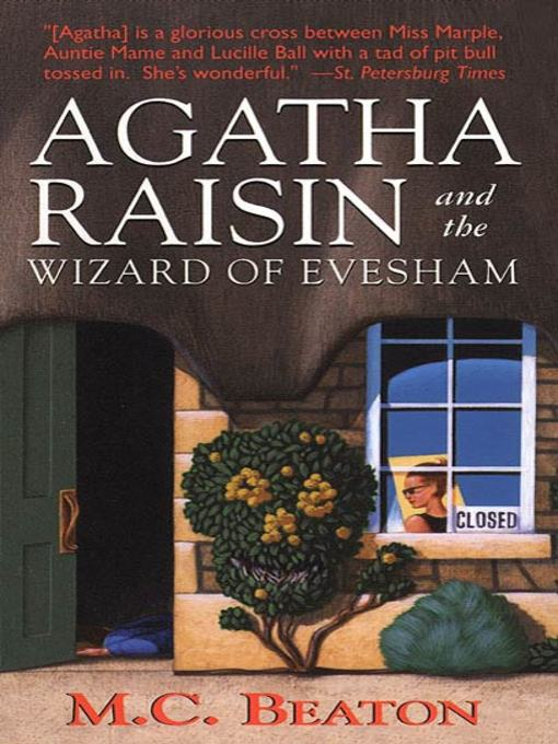 Title details for Agatha Raisin and the Wizard of Evesham by M. C. Beaton - Available