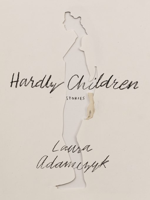 Title details for Hardly Children by Laura Adamczyk - Wait list