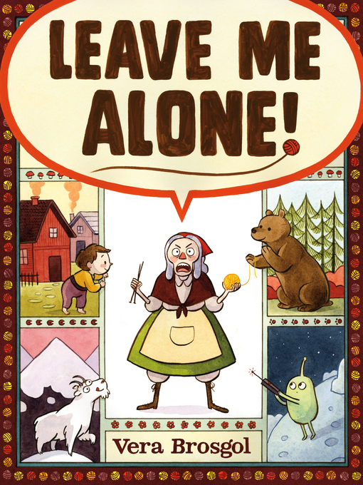 Title details for Leave Me Alone! by Vera Brosgol - Available