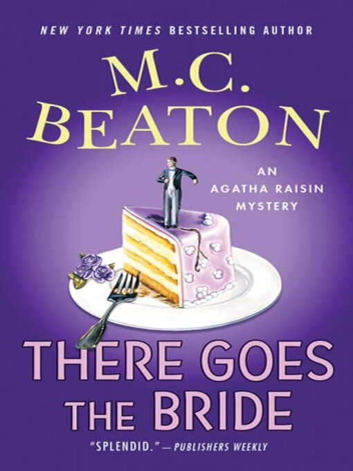 Title details for There Goes the Bride by M. C. Beaton - Wait list