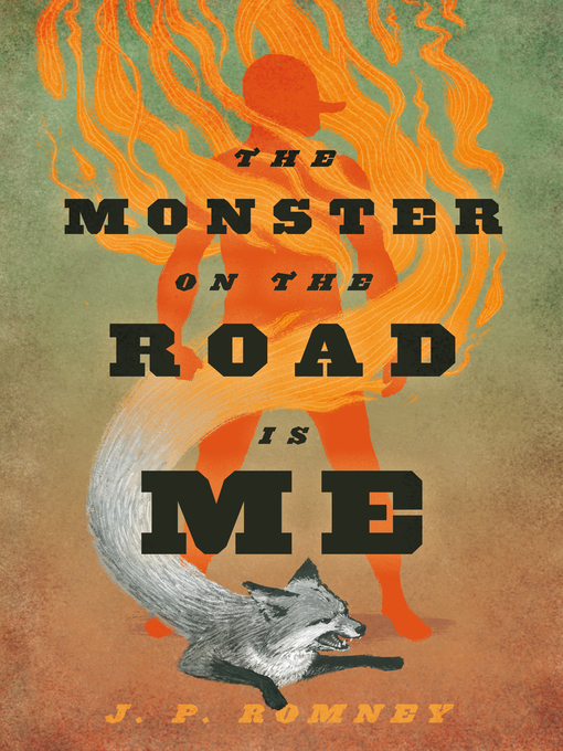 Title details for The Monster on the Road Is Me by JP Romney - Wait list