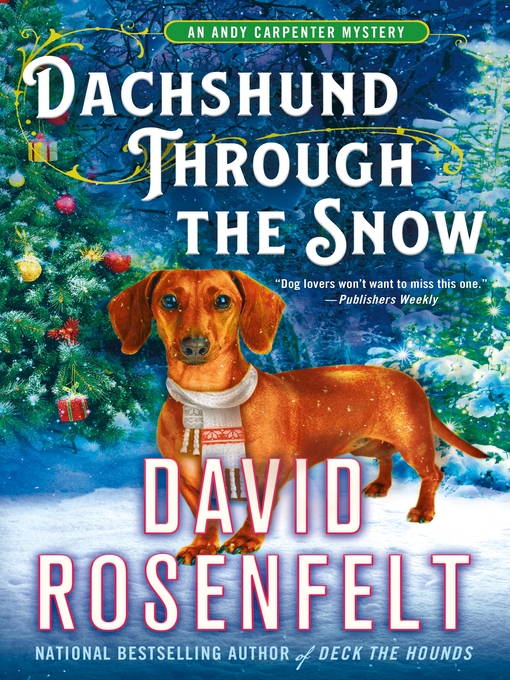 Title details for Dachshund Through the Snow by David Rosenfelt - Wait list