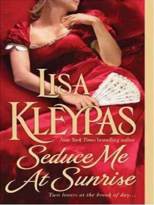Title details for Seduce Me At Sunrise by Lisa Kleypas - Wait list