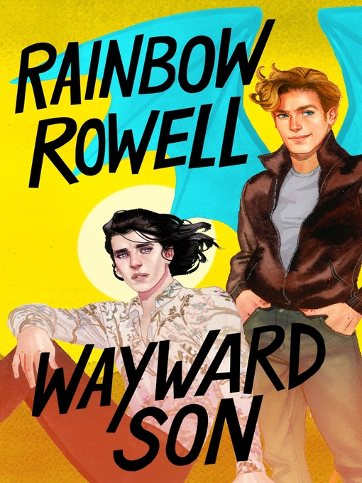Title details for Wayward Son by Rainbow Rowell - Available