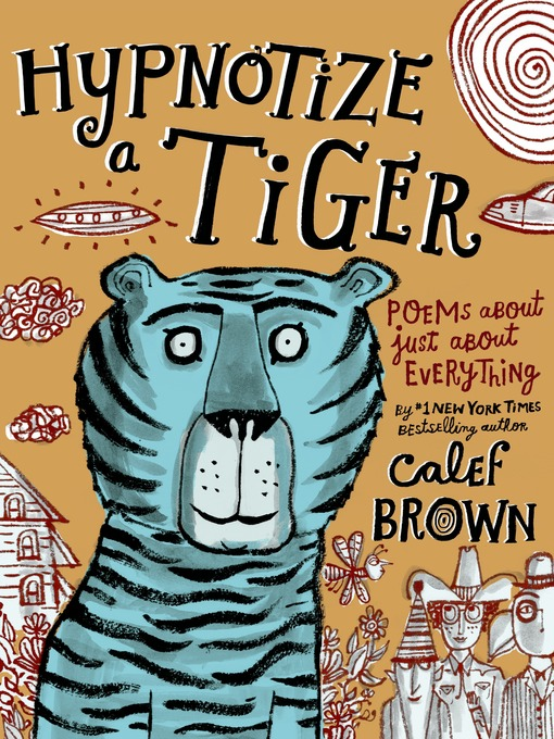 Title details for Hypnotize a Tiger by Calef Brown - Wait list
