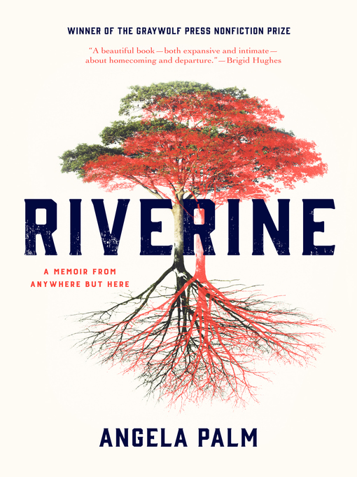 Title details for Riverine by Angela Palm - Wait list
