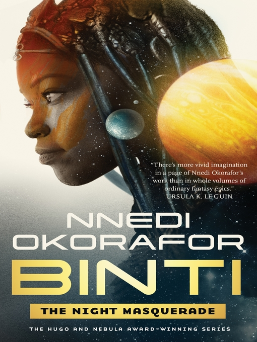 Title details for The Night Masquerade by Nnedi Okorafor - Available