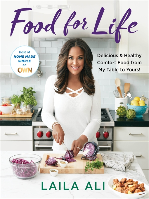 Title details for Food for Life by Laila Ali - Available