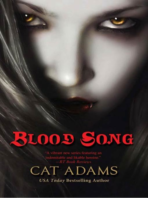 Title details for Blood Song by Cat Adams - Available