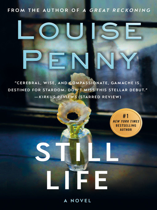 Title details for Still Life by Louise Penny - Available
