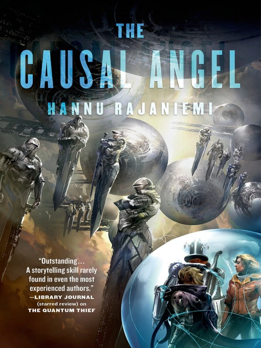 Title details for The Causal Angel by Hannu Rajaniemi - Available
