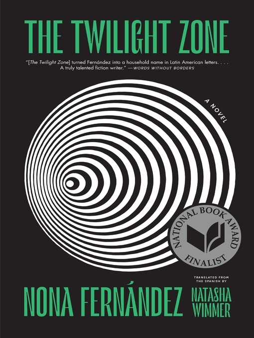 Title details for The Twilight Zone by Nona Fernández - Available