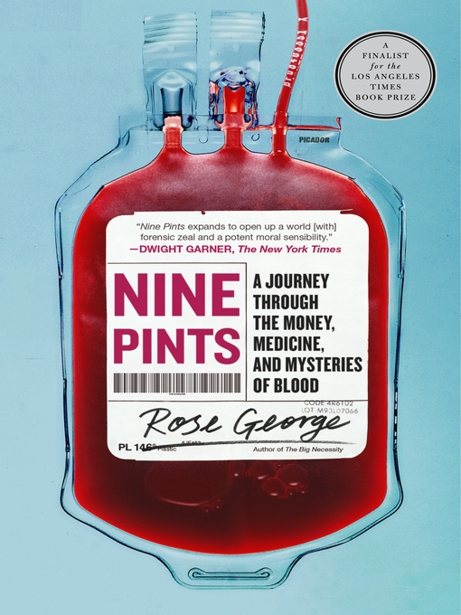 Nine pints : a journey through the money, medicine, and mysteries of blood