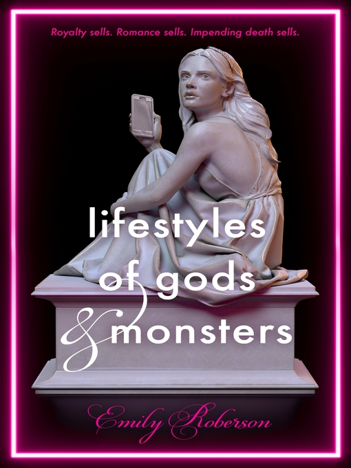 Title details for Lifestyles of Gods and Monsters by Emily Roberson - Wait list