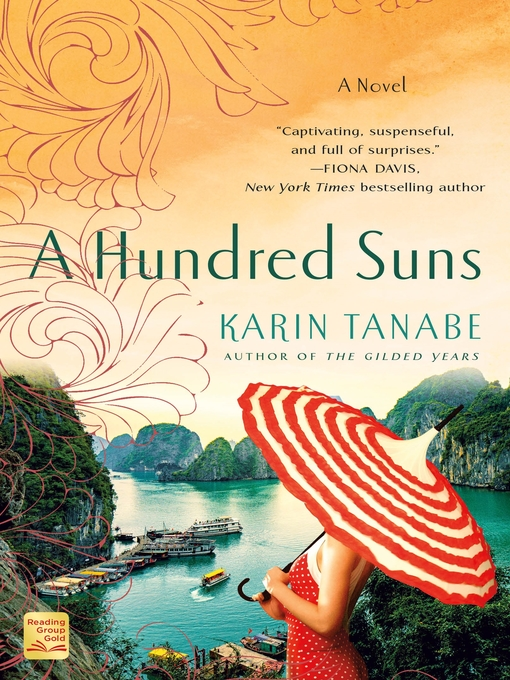 Title details for A Hundred Suns by Karin Tanabe - Wait list