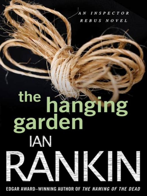 Title details for The Hanging Garden by Ian Rankin - Available