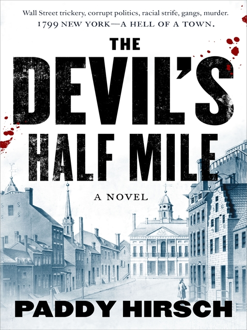 Title details for The Devil's Half Mile by Paddy Hirsch - Available