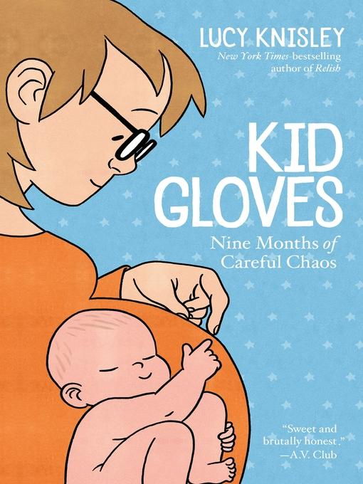 Kid Gloves