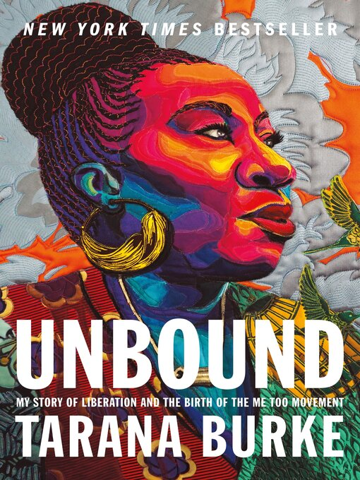 Title details for Unbound by Tarana Burke - Available