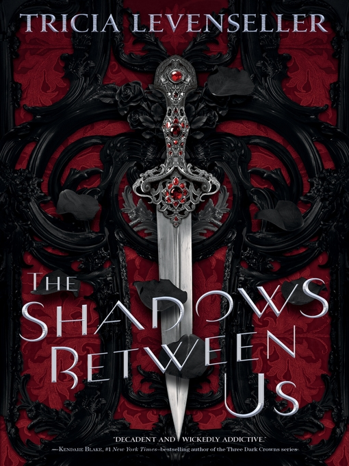 Title details for The Shadows Between Us by Tricia Levenseller - Wait list