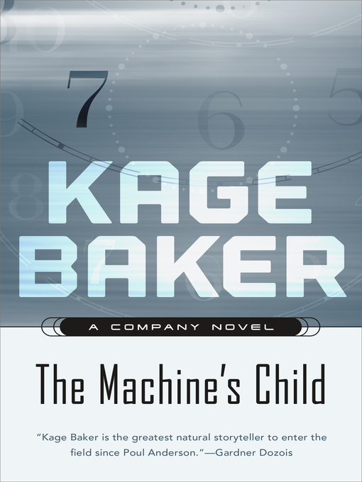 Title details for The Machine's Child by Kage Baker - Wait list