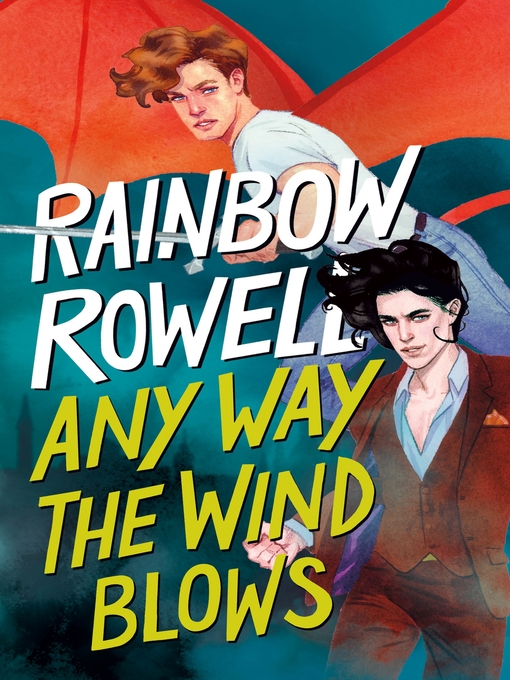 Title details for Any Way the Wind Blows by Rainbow Rowell - Wait list