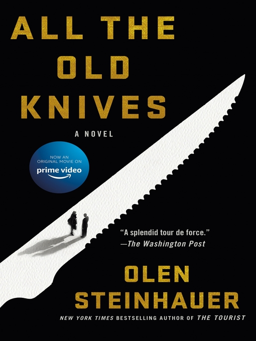 Title details for All the Old Knives by Olen Steinhauer - Wait list