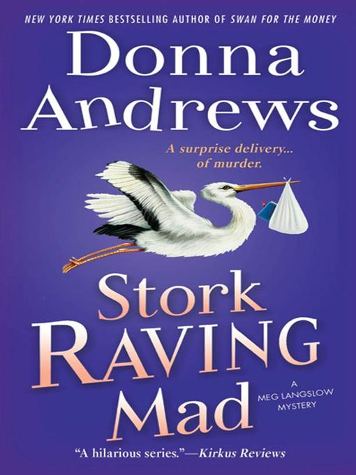 Title details for Stork Raving Mad by Donna Andrews - Available