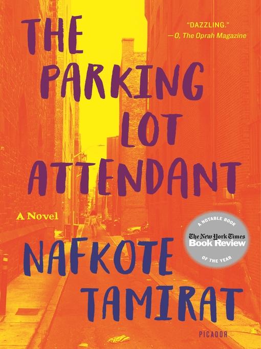 The Parking Lot Attendant - Austin Public Library - OverDrive
