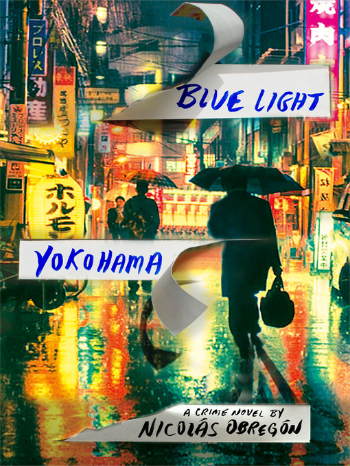 Title details for Blue Light Yokohama by Nicolas Obregon - Wait list