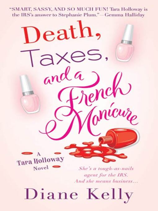 Cover image for Death, Taxes, and a French Manicure