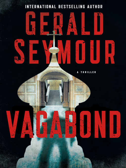 Title details for Vagabond by Gerald Seymour - Available